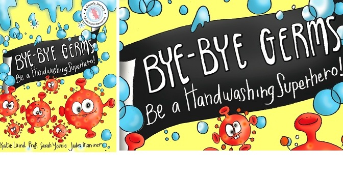 Hygiene giant Dettol supports educational children's book 'Bye-Bye Germs: Be a Handwashing Superhero!'